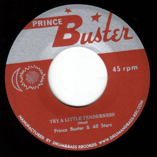 Prince Buster & All Stars - Try A Little Tenderness - 7""