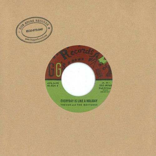 Trevor and the Maytones - Everyday Is Like A Holiday - 7""