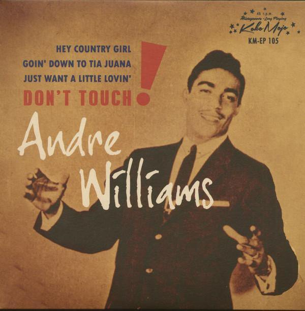 ANDRE WILLIAMS - Don't Touch! - 7inch 4-track EP