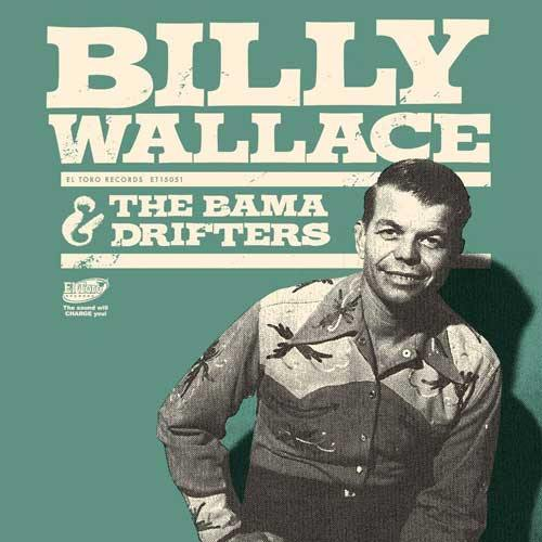 BILLY WALLACE & the BAMA DRIFTERS - What'll I Do - 7inch EP