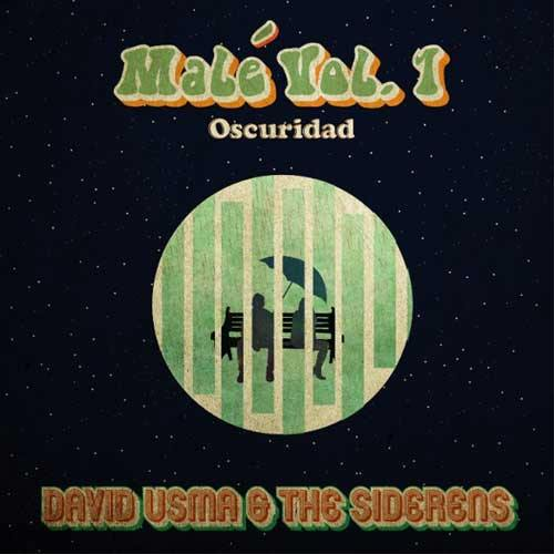 DAVID USMA & the SIDERENS - Malé Vol.1 Oscuridad - 7inch
