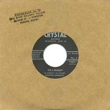 DERRICK HARRIOTT - Do I Worry // BOBBY ELLIS - Shuntin' - 7""