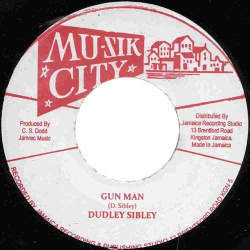DUDLEY SIBLEY - Gun Man // DINSDEL THORPE - The Monkey - 7inch