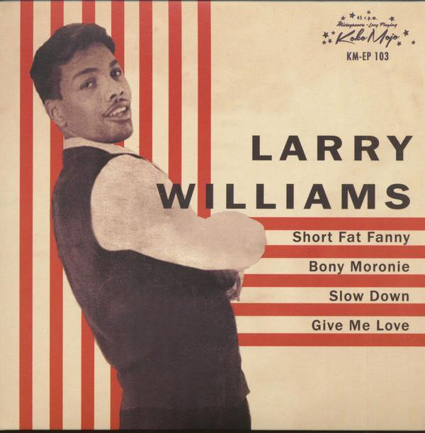 "LARRY WILLAMS - Short Fat Fanny - 7"" 4-track EP"