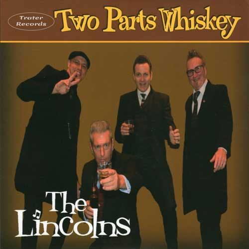 THE LINCOLNS ‎– Two Parts Of Whiskey - 7inch EP
