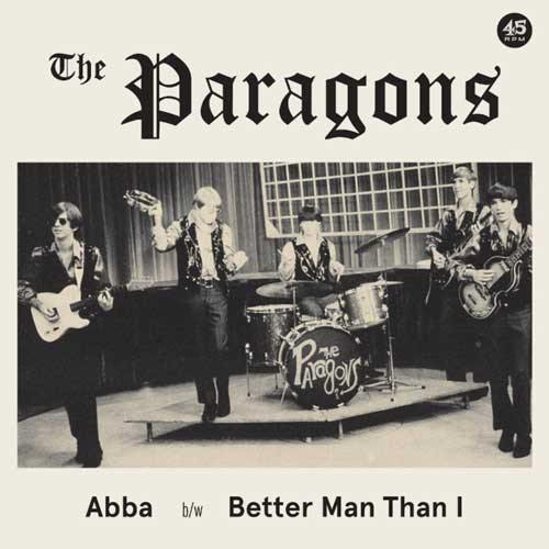THE PARAGONS - Abba // Better Man Than I - 7inch
