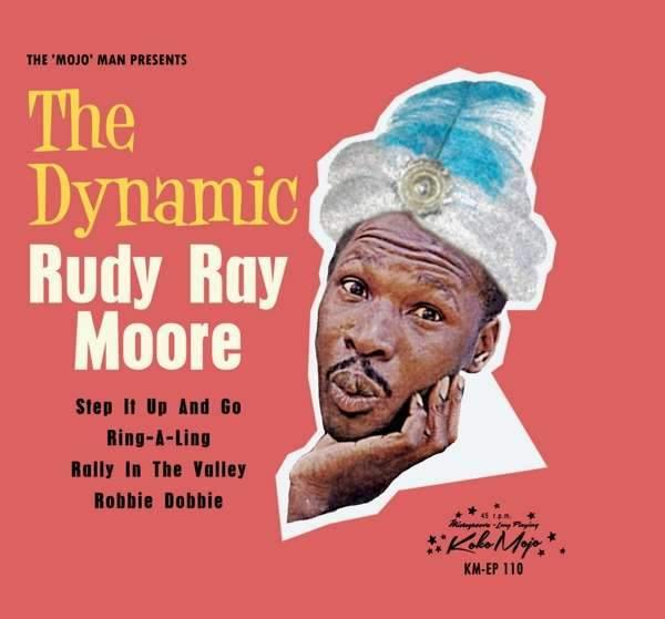 RUDY RAY MOORE  - The Dynamic .... - 7inch 4-track EP