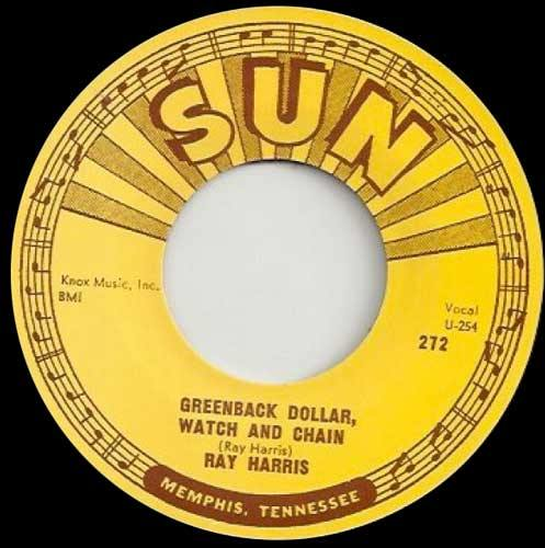 RAY HARRIS - Greenback Dollar Watch and Chain // Foolish Heart  - 7inch