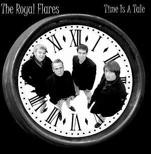 The Royal Flares - Time Is A Tale - 7inch