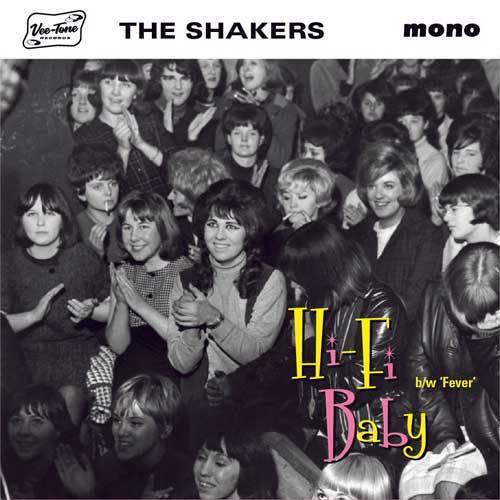 THE SHAKERS - Hi-Fi Baby // Fever - 7inch