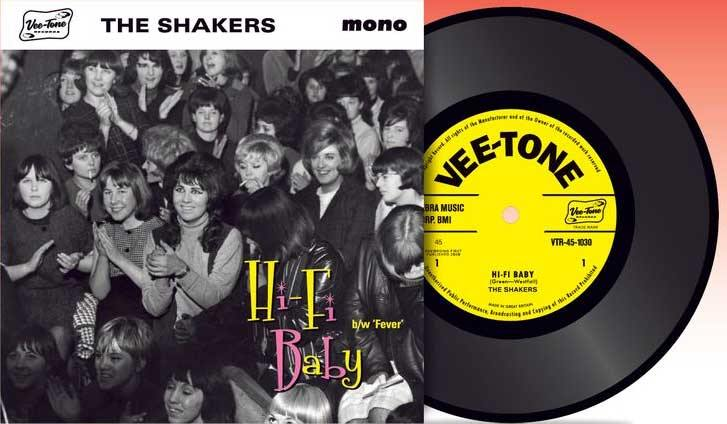 THE SHAKERS - Hi-Fi Baby // Fever - 7inch blk vinyl