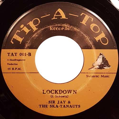 SIR JAY & the SKA-TANAUTS - Lockdown - 7inch