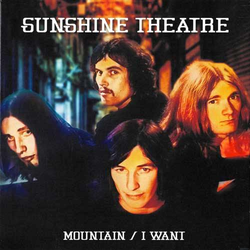 SUNSHINE THEATRE - Mountain // I Want - 7inch