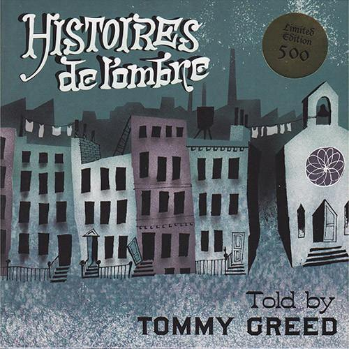 Tommy Greed - Histoires de l'hombre .... told by - 7inch EP