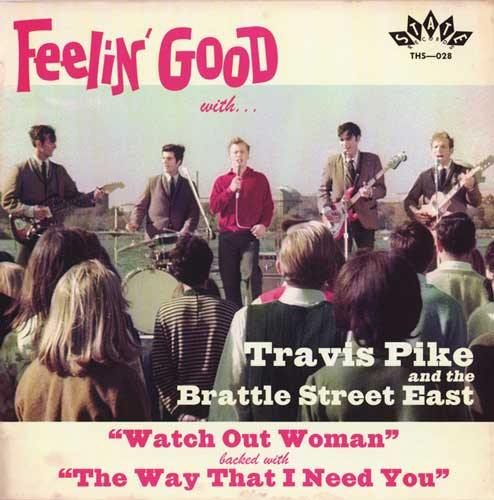 TRAVIS PIKE - Watch Out Woman // The Way That I Need You - 7""