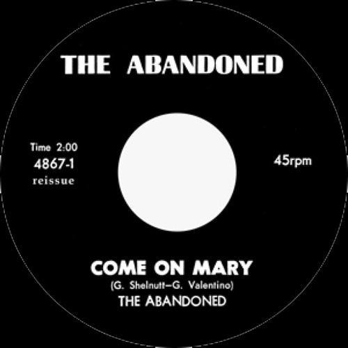ABANDONED - Come On Mary // Around & Around - 7""
