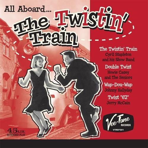 "Various - All Aboard ... The Twistin' Train - 7""EP"