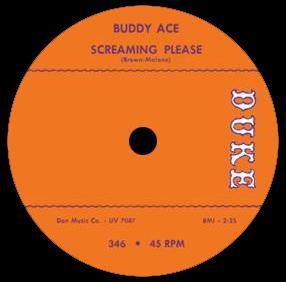 Buddy Ace - Screaming Please // What Can I Do - 7""