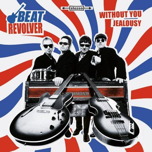 BEATREVOLVER - Without You // Jealousy - 7""