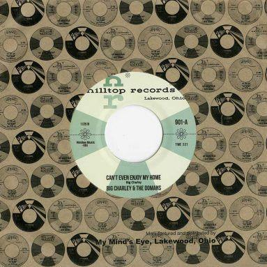 Big Charley - Can't Even Enjoy My Home // You're Gonna Need Me - 7""