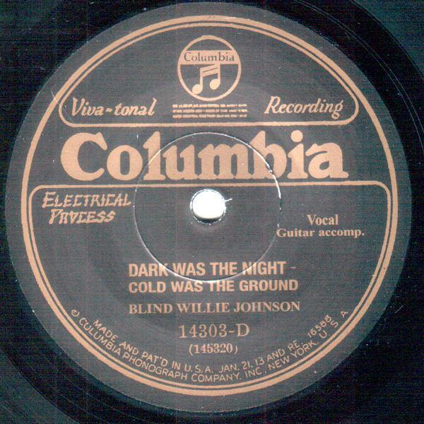 Blind Willie Johnson - Dark Was The Night Cold Was The Ground // It's Nobody Fault But Mine - 7""