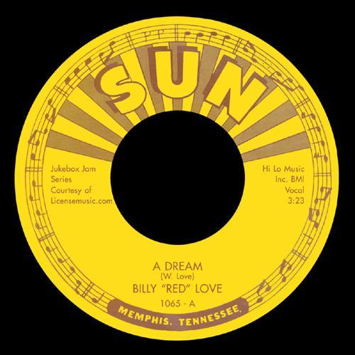 Billy Red Love - A Dream // Hey Now - 7""