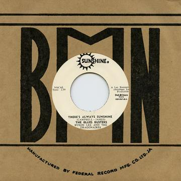 Blues Busters - There's Always Sunshine - 7""
