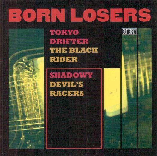 BORN LOSERS - The Black Rider - 7inch EP