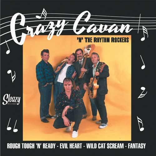CRAZY CAVAN - Rough Tough n Ready - No3 of 6x7inch