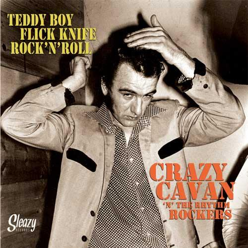 CRAZY CAVAN - Teddy Boy Flick Knife Rock'n'Roll - No4 of 6x7inch
