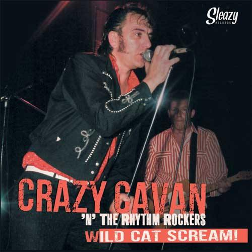 CRAZY CAVAN - Wild Cat Scream - 6x7inch Box