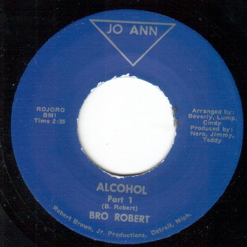 Bro Robert - Alcohol (Part1) // Alcohol (Part 2) - 7""