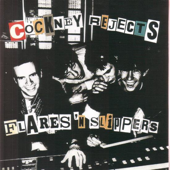 "Cockney Rejects - Flares 'n Slippers - 7""EP"