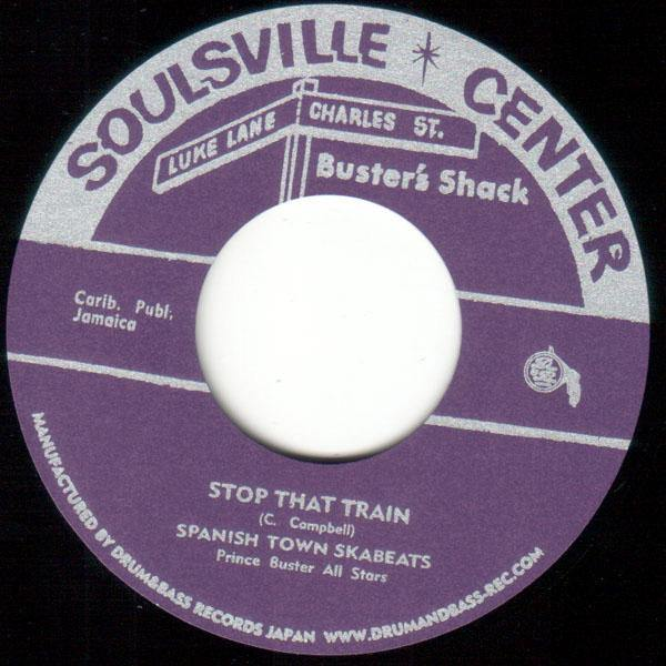 Spanish Town Skabeats - Stop That Train - 7""