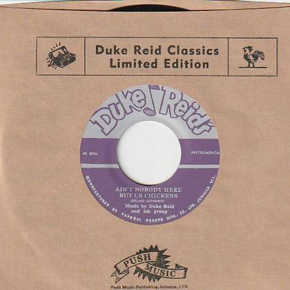 Duke Reid and his Group - Ain't Nobody Here But Us Chickens // Moonlighters - Bells Of Love - 7""
