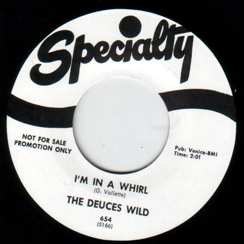 Deuces Wild  - I'm In A Whirl // Neal Johnson - True To You Baby - 7""