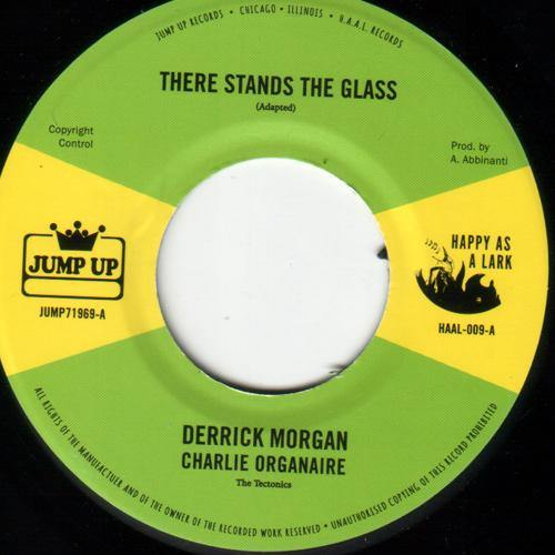 Derrick Morgan - There Stands The Glass // Dennis Alcapone - Version Stand Alone - 7""