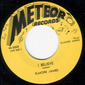 Elmore James - I Believe // I Held My Baby Last Night - 7""