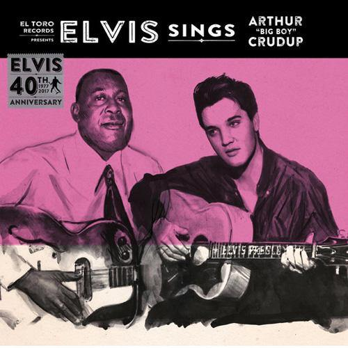 "Elvis - Sings Arthur Big Boy Crudup - 7""EP"