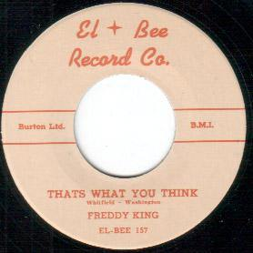Freddy King - That's What You Think // Country Boy - 7""