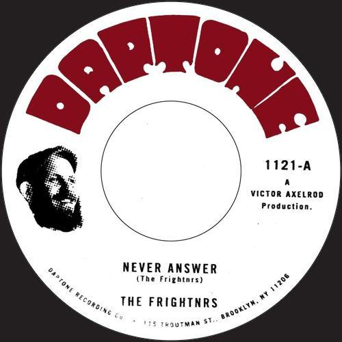 The Frightnrs - Never Answer - 7""