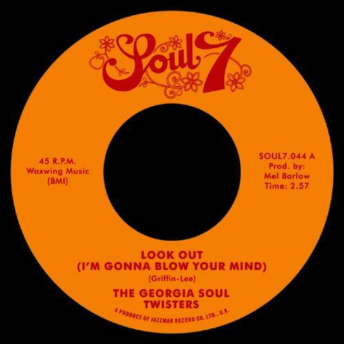 The Georgia Soul Twisters - Look Out - 7""