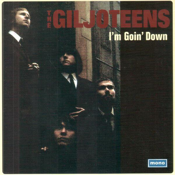 THE GILJOTEENS - I'm Goin' Down // In Despair - 7inch