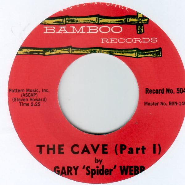 Gary 'Spider' Webb - The Cave (Part I) // The Cave (Part II) - 7""