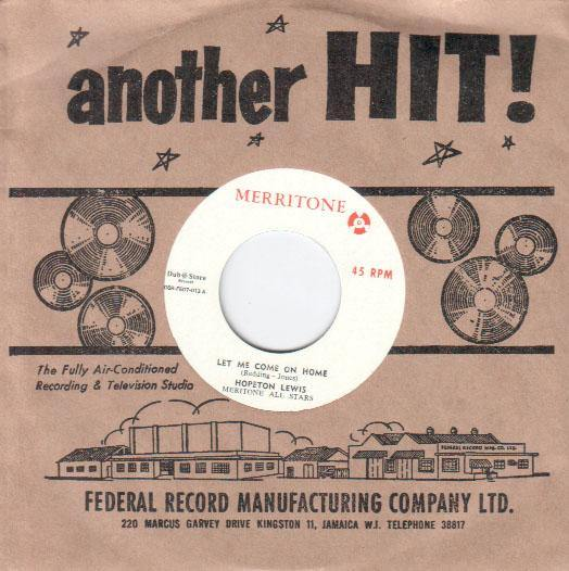 Hopeton Lewis - Let me Come On Home - 7""
