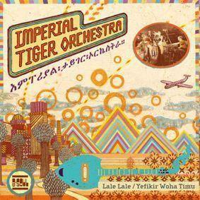 Imperial Tiger Orchestra - Lale Lale - 7""