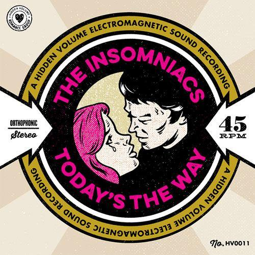 Insomniacs - Today's The Way // Mr Yesterday - 7""