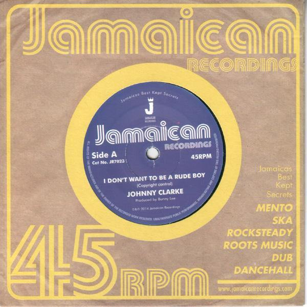 Johnny Clarke - I Don't Want To Be A Rude Boy // Version - 7""