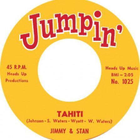 JIMMY & STAN – TAHITI // 'BABY' EARL & THE TRINIDADS - BACK SLOP - 7""