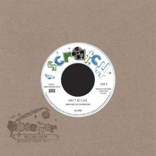 Jimmy and the Inspirations - Ain't No Love // Upsetters - Version - 7""